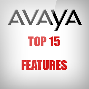 Avaya TOP 15 Features